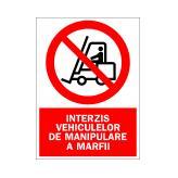 Interzis Vehiculelor de Manipulare a Marfii (Autoadeziv)
